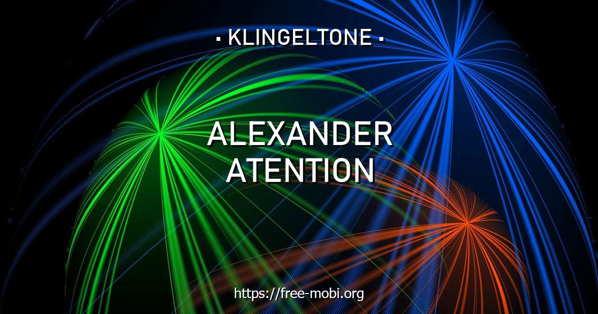 klingelton alexander atention  kostenlos herunterladen