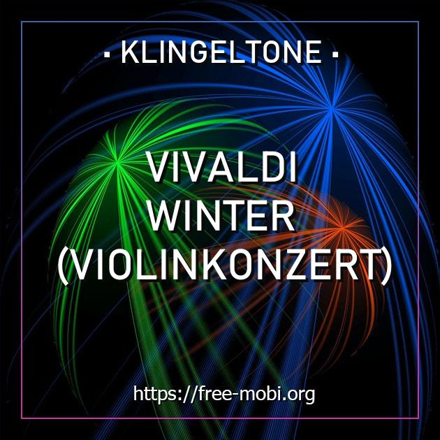 klingelton vivaldi  winter violinkonzert  kostenlos