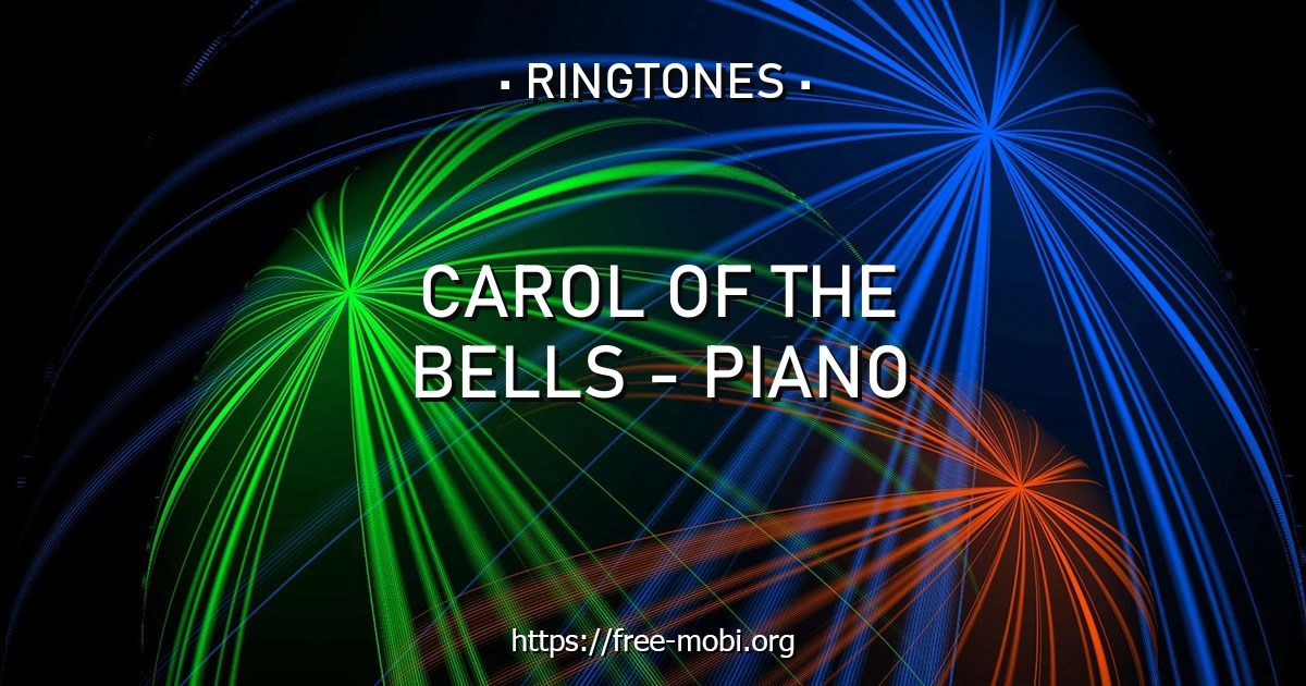 Ringtone: Carol of The Bells - Piano - download for free