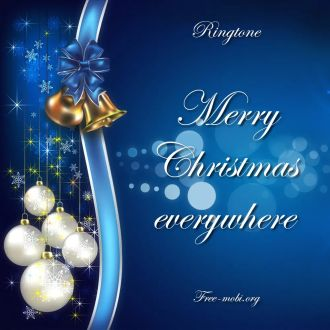 Ringtone: Merry Christmas everywhere