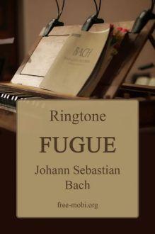 Ringtone: Fugue - Johann Sebastian Bach