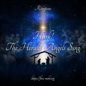 Ringtone: Hark The Herald Angels Sing - Xmas song