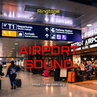 Ringtone: Airport Sound SMS