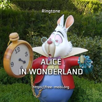 Ringtone: Alice in wonderland