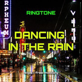 Ringtone: Dancing in the rain - FreeMobi
