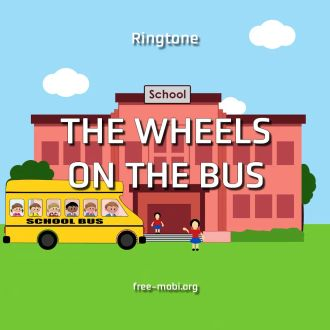 Ringtone: The Wheels on the Bus - Glass
